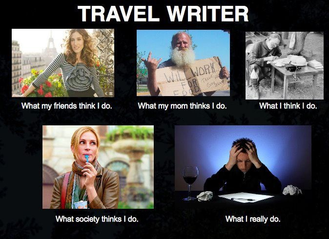 Travel writing humor: The life of a travel writer