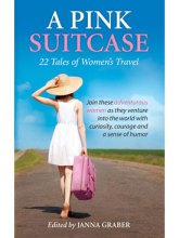 A Pink Suitcase: Travel Tales from Around the World
